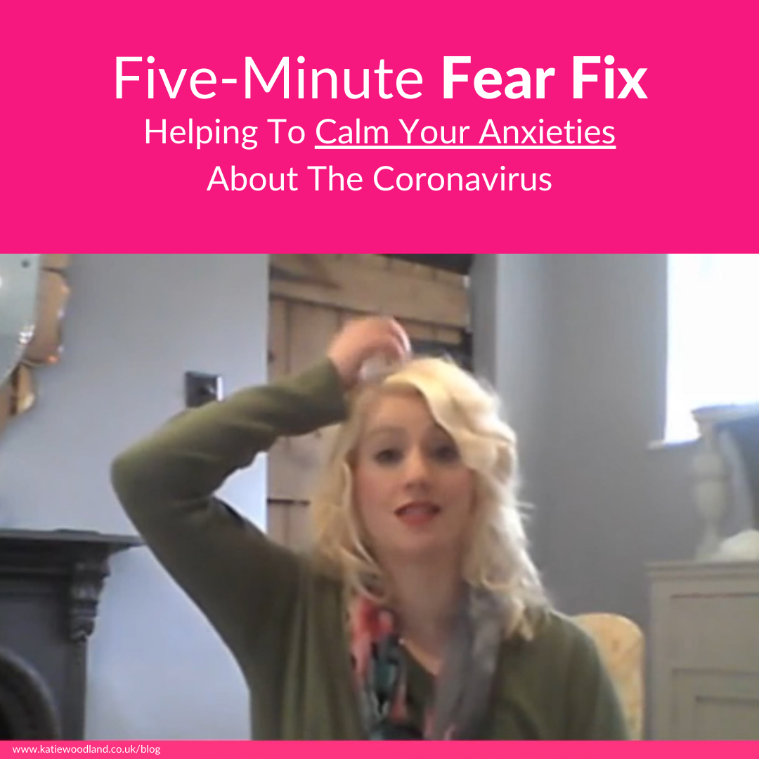 Five Minute Fear Fix: EFT Tapping For Anxiety About The Coronavirus